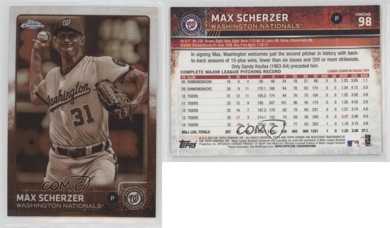 2015 Topps Chrome Sepia Refractor #98 Max Scherzer Washington Nationals Card