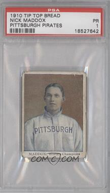 1910 Tip Top Bread Pittsburgh Pirates D322 #N/A - Nick Maddox [PSA 1]