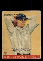 George Pipgras [GOOD]