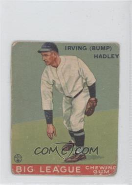 1933 Goudey Big League Chewing Gum R319 #140 - Bump Hadley