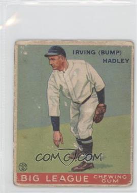 1933 Goudey Big League Chewing Gum R319 #140 - Bump Hadley [GoodtoVG‑EX]
