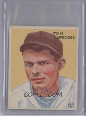 1933 Goudey Big League Chewing Gum R319 #199 - Tommy Bridges