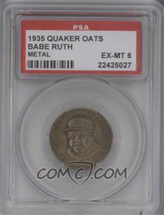 1935 Quaker Oats - Metal #NoN - Babe Ruth [PSA6]