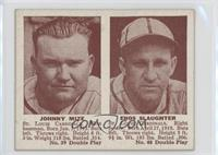 Johnny Mize, Enos Slaughter [Good to VG‑EX]