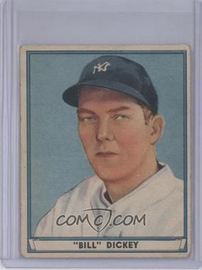 1941 Play Ball - [Base] #70 - Bill Dickey [GoodtoVG‑EX]