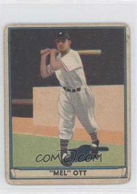 1941 Play Ball - [Base] #8 - Mel Ott