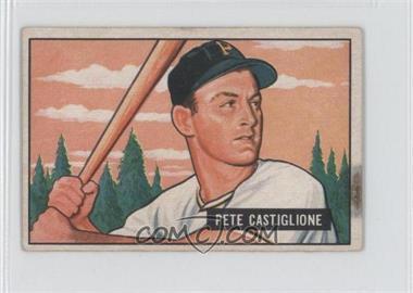 1951 Bowman #17 - Pete Castiglione [GoodtoVG‑EX]