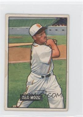 1951 Bowman #209 - Ken Wood