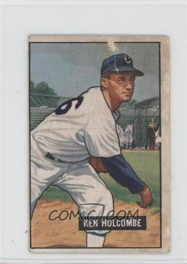 1951 Bowman #267 - Ken Holcombe [Poor to Fair]
