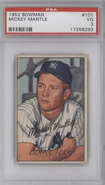 1952 Bowman #101 - Mickey Mantle [PSA 3]