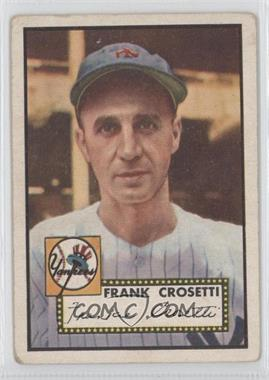 1952 Topps - [Base] #384 - Frank Crosetti [Good to VG‑EX]