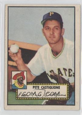 1952 Topps #260 - Pete Castiglione [GoodtoVG‑EX]