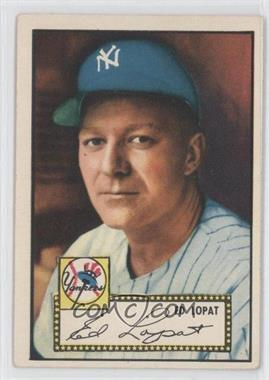 1952 Topps #57 - Ed Lopat