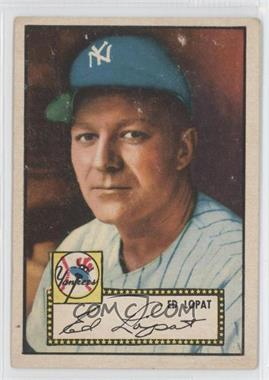 1952 Topps #57 - Ed Lopat [Good to VG‑EX]