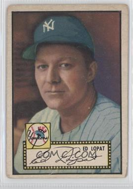 1952 Topps #57.2 - Ed Lopat [GoodtoVG‑EX]