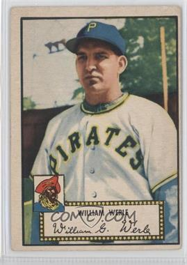 1952 Topps #73 - Bill Werle [Good to VG‑EX]