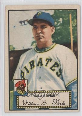 1952 Topps #73.1 - Bill Werle (Red Back) [Good to VG‑EX]