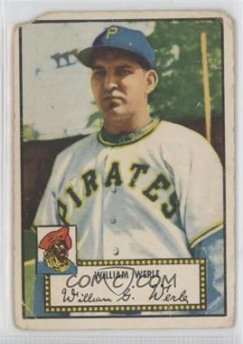 1952 Topps #73.1 - Bill Werle (Red Back)