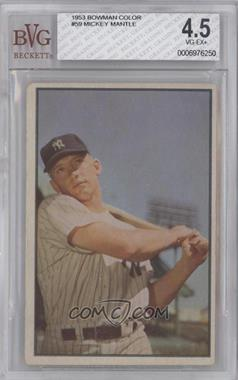 1953 Bowman Color - [Base] #59 - Mickey Mantle [BVG 4.5]