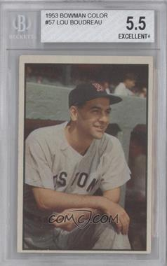 1953 Bowman Color #57 - Lou Boudreau [BVG 5.5]