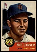 Ned Garver [EXMT]