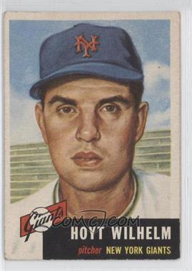 1953 Topps - [Base] #151 - Hoyt Wilhelm