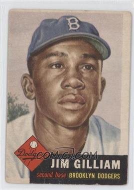 1953 Topps - [Base] #258 - Jim Gilliam