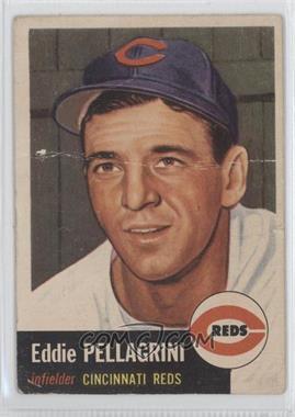 1953 Topps - [Base] #28 - Eddie Pellagrini [GoodtoVG‑EX]
