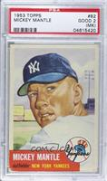 Mickey Mantle [PSA 2 (MK)]