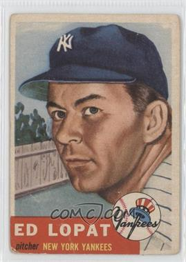 1953 Topps - [Base] #87 - Ed Lopat [Good to VG‑EX]