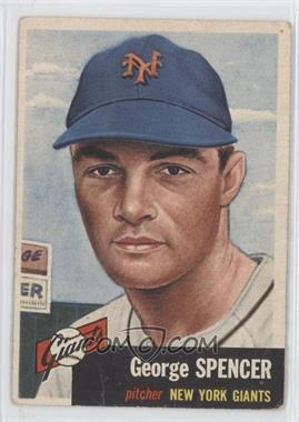 1953 Topps #115 - George Spencer