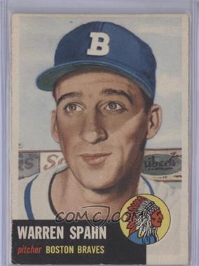 1953 Topps #147 - Warren Spahn [GoodtoVG‑EX]