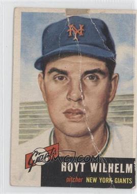 1953 Topps #151 - Hoyt Wilhelm