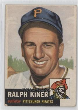 1953 Topps #191 - Ralph Kiner [Good to VG‑EX]