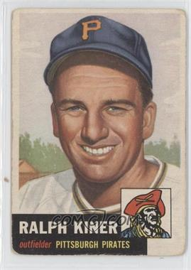 1953 Topps #191 - Ralph Kiner [GoodtoVG‑EX]