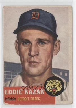 1953 Topps #194 - Eddie Kazak [Good to VG‑EX]