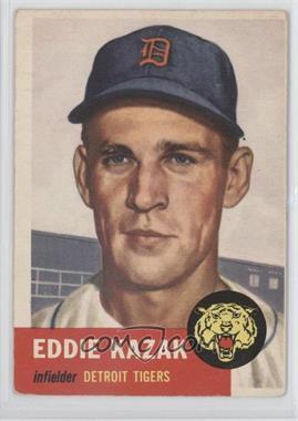 1953 Topps #194 - Eddie Kazak [GoodtoVG‑EX]