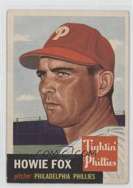 1953 Topps #22 - Howie Fox