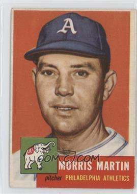 1953 Topps #227 - Morris Martin