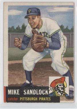 1953 Topps #247 - Mike Sandlock