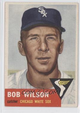 1953 Topps #250 - Bob Wilson