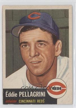 1953 Topps #28 - Eddie Pellagrini