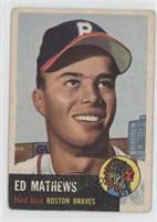 Ed Mathews [Good to VG‑EX]