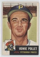 Howie Pollet [Good to VG‑EX]