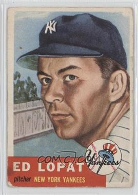 1953 Topps #87 - Ed Lopat [Good to VG‑EX]