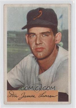 1954 Bowman - [Base] #101 - Don Larsen [GoodtoVG‑EX]