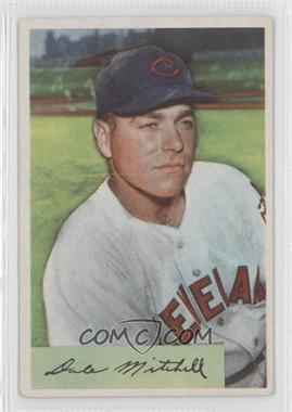 1954 Bowman #148 - Dale Mitchell