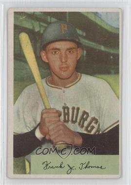 1954 Bowman #155 - Frank Thomas