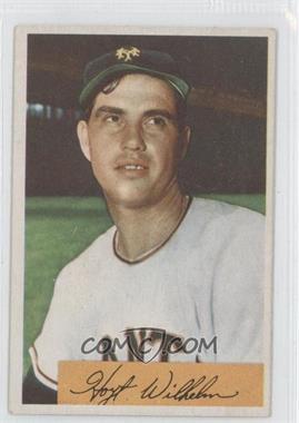 1954 Bowman #57 - Hoyt Wilhelm