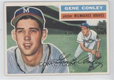 1956 Topps - [Base] #17.1 - Gene Conley (Gray Back)